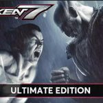 TEKKEN 7 Ultimate Edition v2.21 + All DLCs Free Download