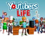 Youtubers Life Free Download